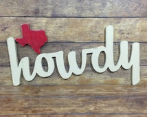 Large - Howdy Sign White Wall Decoration Wood House Mantle Gift Wedding Texan Cowboy Ranch