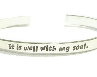It is well with my soul bracelet-Hand stamped bracelet-Hymnal jewelry-aluminum cuff-scripture jewelry