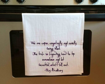 Tea Towel Ray Bradbury Quote