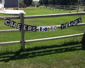 Cheers to 40 years banner/ you pick the colors! Adult birthday banner; made to order birthday banner