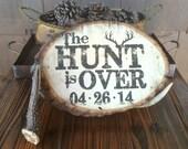 The HUNT is Over WEDDING ...