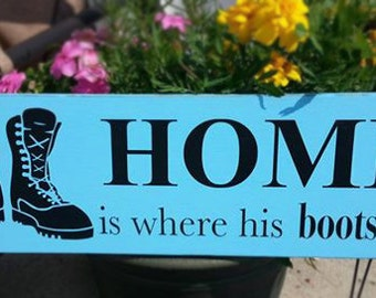 Military Home is Where his BOOTS are
