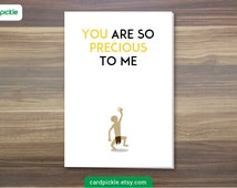I Love You Card - Lord of The Rings Card - The Hobbit Card - Gollum - My Precious - Happy Birthday - Happy Anniversary - Valentines Card