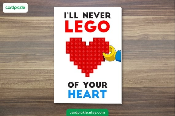 LEGO Card - I'll Never Lego - I Love You Card - Happy Birthday - Happy Anniversary