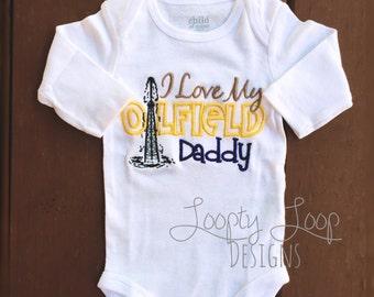 Onesie-I Love My Oilfield Daddy, Mommy, etc.