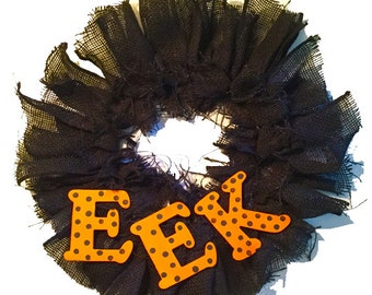 EEK Halloween Wreath, Handmade Indoor/Outdoor Decor. Original Design.  Made in USA.