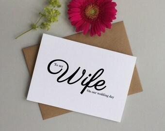 Wife wedding card - Wife wedding day card - To my Wife on our wedding day - Wife to be card