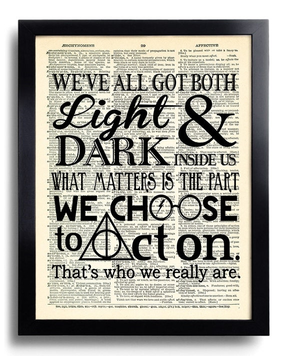 Harry Potter Book Light : Harry potter light and dark inside us quote poster