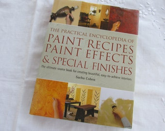 "Book - ""The Practical Encyclopedia of Paint Recipes, Paint effects and Special Finishes"" - How To Book"