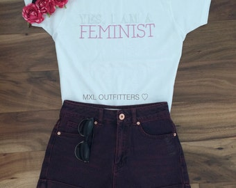 Yes, I am a FEMINIST T-Shirt