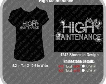 High Maintenance Rhinestone T-Shirt, Tank or Hoodie