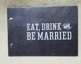"Guest Book A5 Chalkboard ""Eat, Drink & Be Married"" for Weddings, Engagements and Parties"