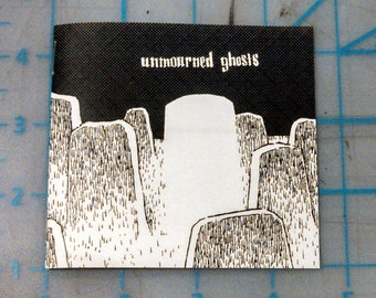 Unmourned Ghosts - zine
