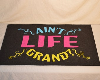 Recycled Rubber Ain't Life Grand Doormat
