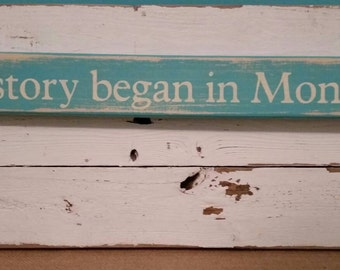 Our story began in Montauk sign