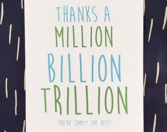 Thanks a Million Card, Thank You, Thanks