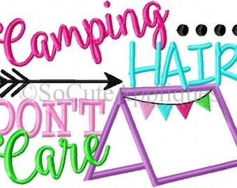 Embroidery design 5x7 Camping hair don't care, embroidery sayings, tent embroidery, socuteappliques, camping embroidery, arrow embroidery