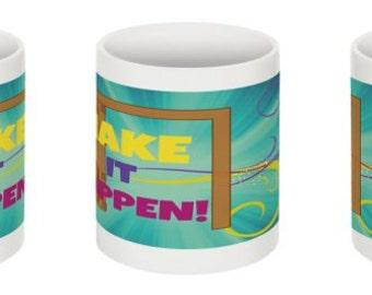 Mug Make It Happen! Positivity MUG.gift under 10.direct sellers team.Christmas.Encouragement, Support, Inspiration, Goals, Dreams, dorm