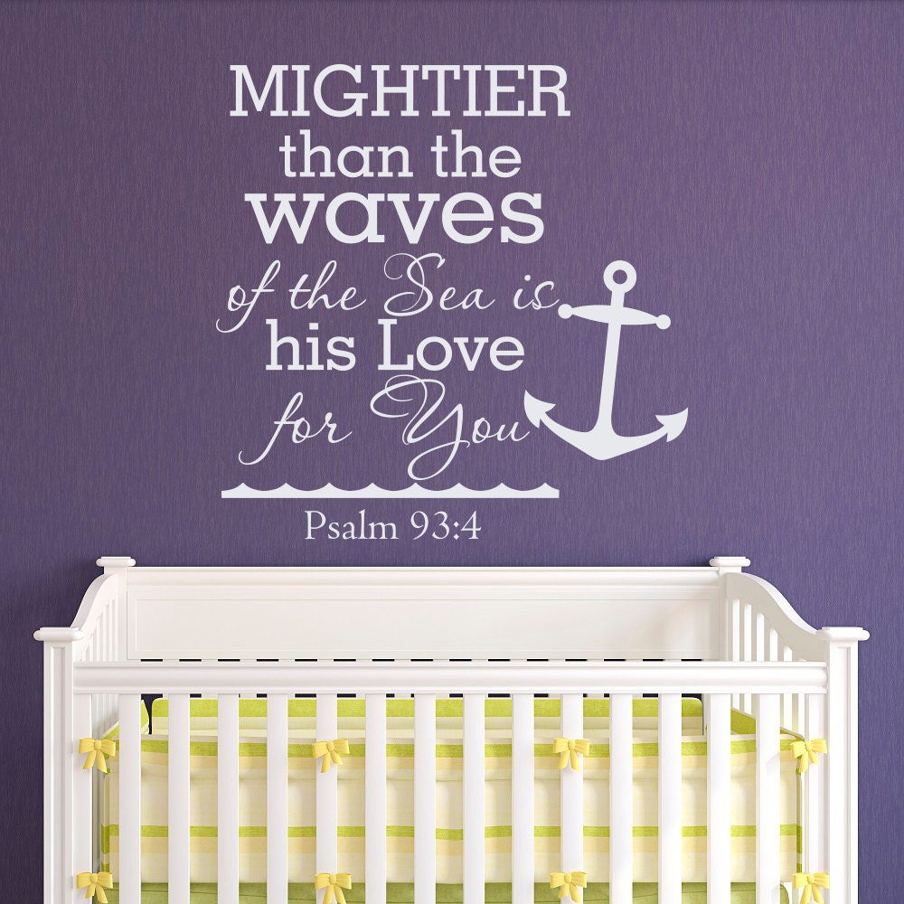 Psalm 93 4 Mightier Than The Waves Of The Sea Quote Wall Decal