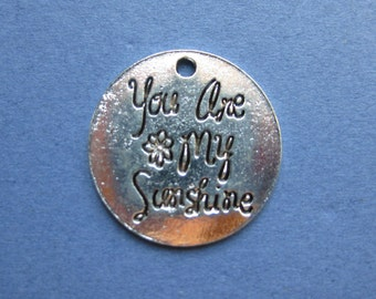 5 You Are My Sunshine Charms - You Are My Sunshine Pendants - Sunshine - Antique Silver - 25mm--(No.96-10508)