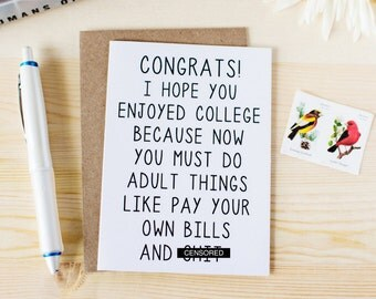 Funny College Graduation Card - Funny Congrats Grad Card - I Hope You Enjoyed College Because - College Grad - Adulthood
