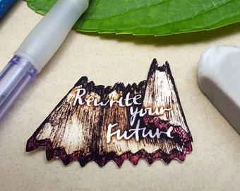 Change your destiny, change your future, rewrite your future, change your ways, pencil shavings, change for the better, typography sticker