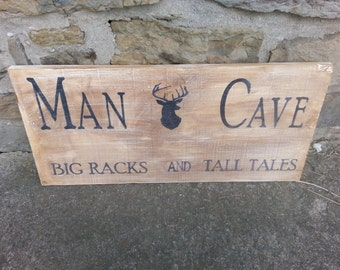 Man Cave - Big Racks and Tall Tales Sign
