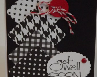 Get Well Soon!  Greeting Card  Black and White with Red Embellishments