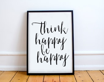 Inspirational quote print Think happy be happy printable typography, printable quote, motivational wall art decor, motivational print