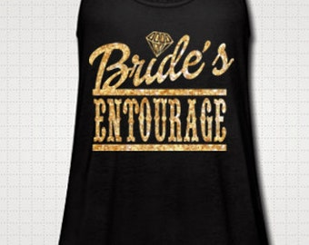 Brides Entourage Tank Top Bridal Shower Party Girls Weekend Bachelorette Wedding Last Fling Southern Girl Country Shirt Custom Made