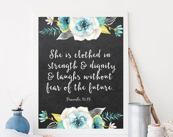 Proverbs 31:25 Chalkboard Wall Art Bible Verse Wall Art Print Scripture Print Black and White Floral She is Clothed in Strength & Dignity