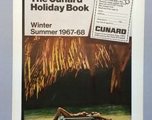 1967 Cunard Line Limited Print Ad - Winter Summer 1967-68 Cunard Holiday Book