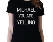 Michael You Are Yelling Shirt, 5SOS Band Tshirt, Michael Clifford 5 Seconds of Summer T-Shirt, Fangirl Shirt, Black Grey White Adult Tshirt
