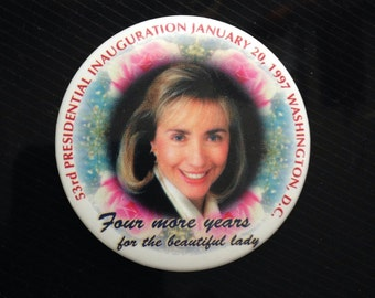 Hilary Clinton Vintage Inauguration pin 1997 badge Bill Clinton president first lady