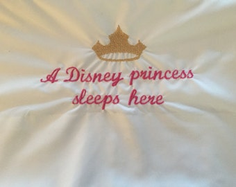 A Disney Princess Sleeps Here pillowcase