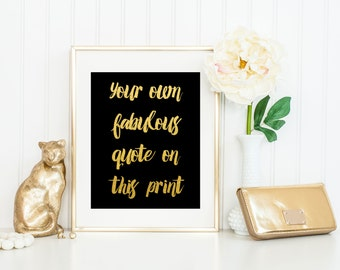 Custom Gold Foil Quote Print / Real Gold Foil Art / Silver Foil / Gold Foil Print / ACTUAL FOIL / Custom Print / Gold Wall Art