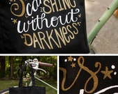 Limited Edition Tote Bag, Stars Can't Shine Without Darkness, Inspirational quote, hand lettering Black and Gold Sparkle