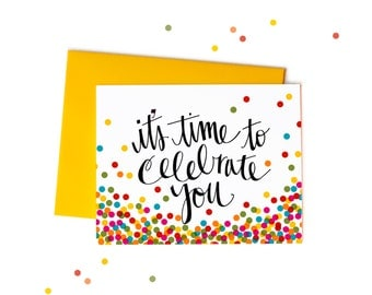 It's Time to Celebrate You Single Rainbow Confetti Congratulations Card, Handwritten Typography
