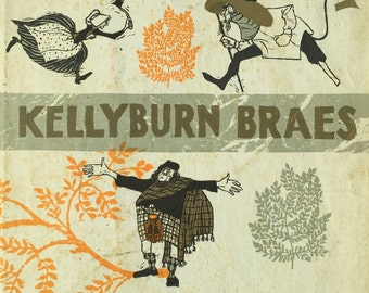 1968 KELLYBURN BRAES By Sorche Nic LEODHAS Illustrated by Evaline Ness