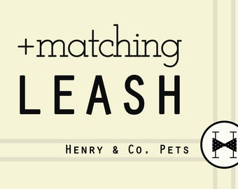 Matching Leash- 4 foot- 5 foot- 6 foot leash