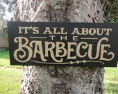 """Farmhouse Decorating/It's All About The Barbecue/Wood Sign/Dad's BBQ/Deck Patio Decor/Father Man Sign/Outside Backyard/Black/7.5"""" X 18"""""""