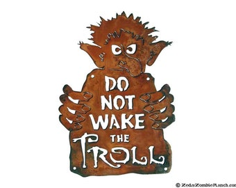 Do Not Wake the Troll Steel Wall Sign