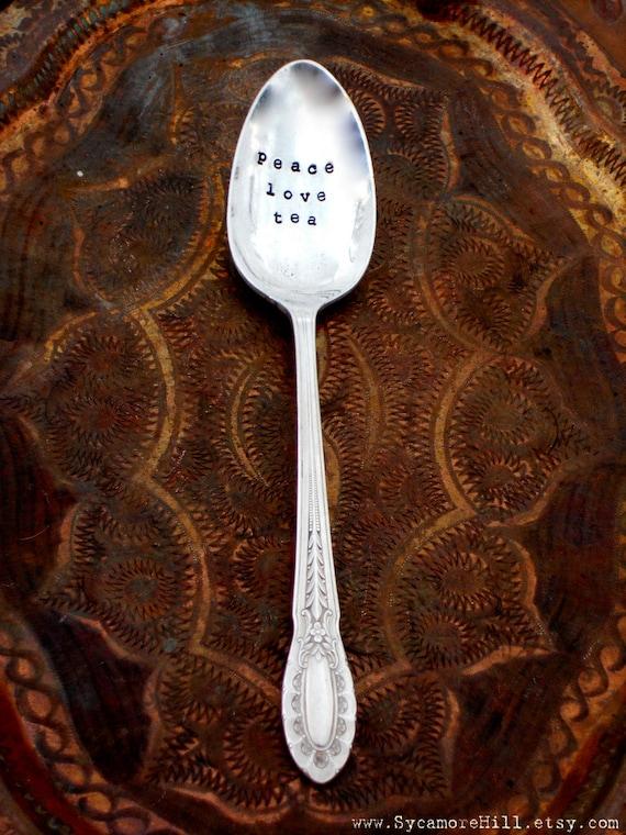 Peace Love Tea. Hand Stamped Teaspoon. The ORIGINAL Hand Stamped Spoons by Sycamore Hill - Hand Stamped Tea Spoon Teaspoon by Sycamore Hill