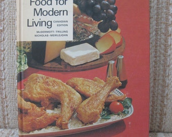 Food For Modern Living - Home Economics Textbook Canadian Edition
