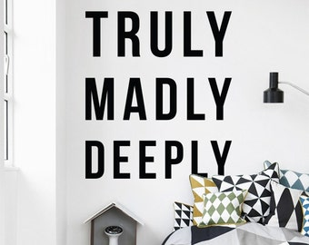 Truly Madly Deeply Love Wall Quote, Large Cute Quote Wall Letters Typography Wall Decal WAL-2337