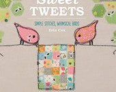 Sweet Tweets ~ Simple Stitches, Whimsical Birds by Erin Cox