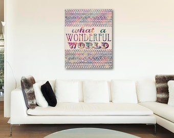 ON SALE 20% OFF Wonderful world - Stretched Canvas print, bohemian art, aztec canvas print, what a wonderful world, typographic print, canva