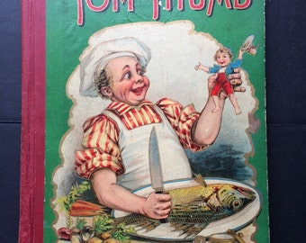 "Antique Children's Book ""Tom Thumb"" The History of Tom Thumb and Other Stories Tom Thumb Series M.A. Donohue Publisher Scarce Edition"