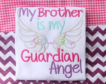 My Brother Is My Guardian Angel Embroidered Shirt - Guardian Angel Shirt - Angel Baby Shirt - Guardian Angel - Miracle Baby -Angel