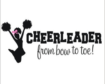 Cheerleader Wall Decal Vinyl Decal Cheer Decal Cheerleader From Bow to Toe Wall Decal Sports Athletic Wall Decor Girls Bedroom Decal Team